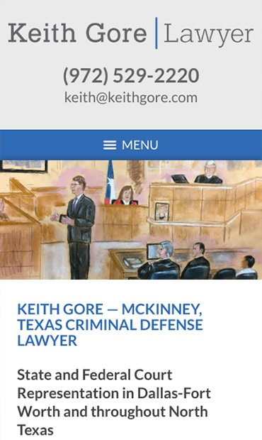 Responsive Mobile Attorney Website for Keith Gore, Lawyer
